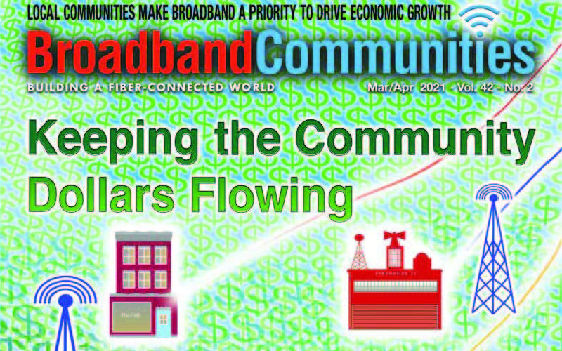 Broadband Communities Magazine March/April 2021